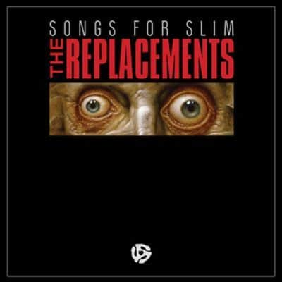 Songs For Slim EP by The Replacements