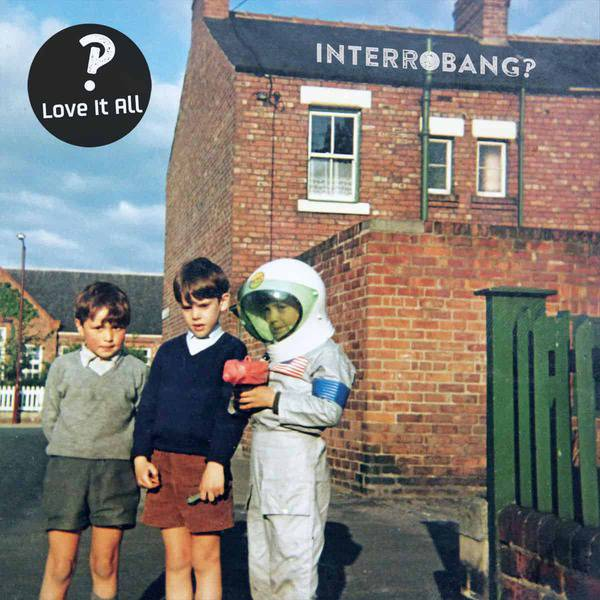 Love It All by Interrobang?!