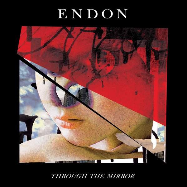 Through The Mirror by Endon