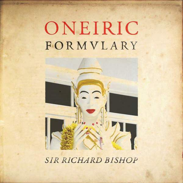 Oneiric Formulary by Sir Richard Bishop