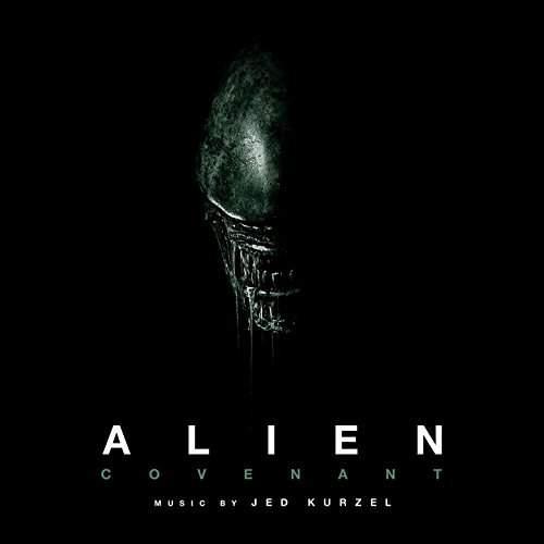 Alien: Covenant (Original Motion Picture Soundtrack) by Jed Kurzel