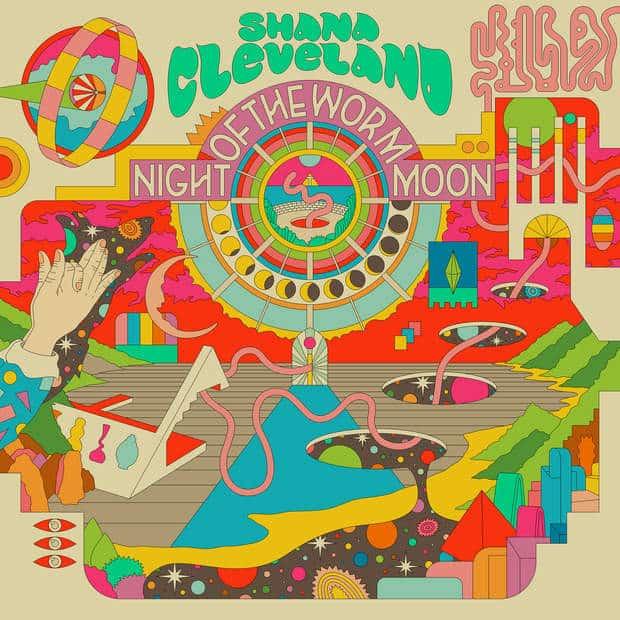 Shana Cleveland - Night Of The Worm Moon