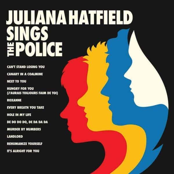 Juliana Hatfield Sings The Police by Juliana Hatfield