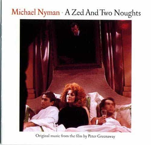 A Zed And Two Noughts by Michael Nyman