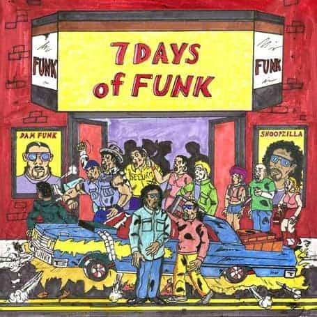 7 Days Of Funk by 7 Days of Funk (Dam Funk & Snoopzilla)