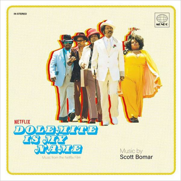Scott Bomar - Dolemite Is My Name (Music from the Netflix Film)