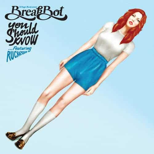 You Should Know EP by Breakbot