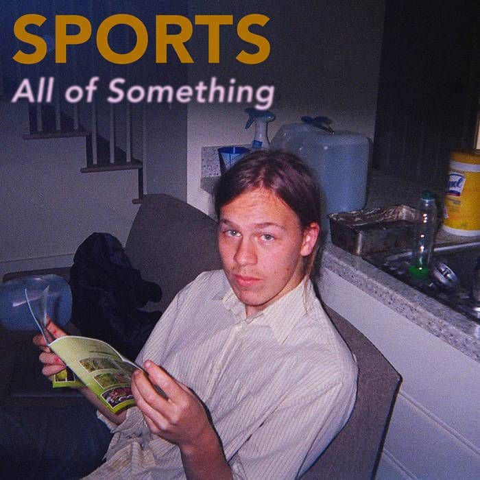 All of Something by Sports