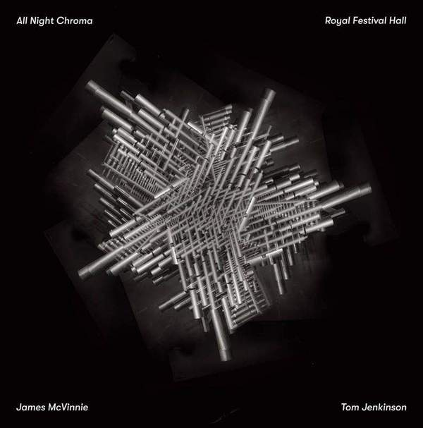 All Night Chroma by James McVinnie / Tom Jenkinson
