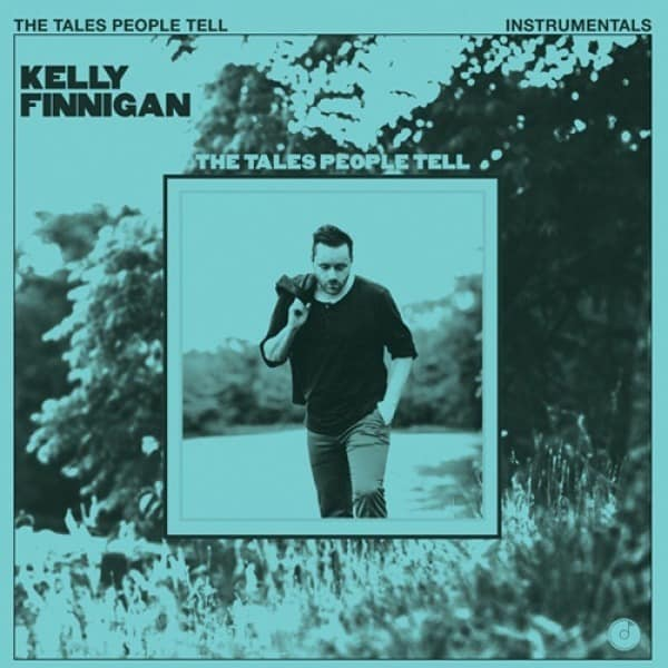 The Tales People Tell (Instrumentals) by Kelly Finnigan