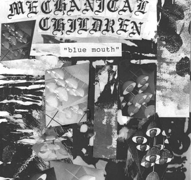 Blue Mouth by Mechanical Children