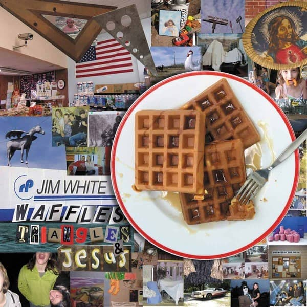 Waffles, Triangles & Jesus by Jim White