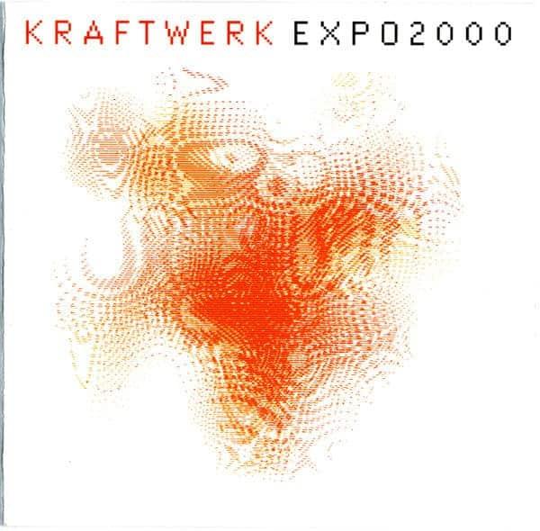 Expo 2000 by Kraftwerk