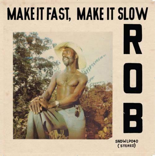 Make It Fast, Make It Slow by Rob