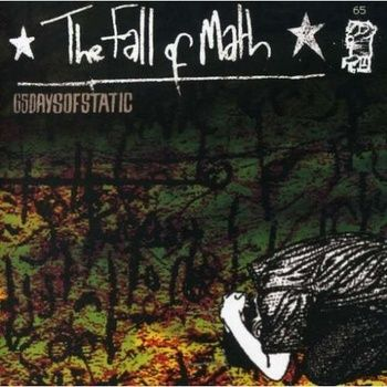 The Fall of Math (Deluxe) by 65daysofstatic