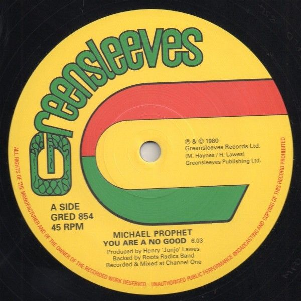 You Are A No Good / Love And Unity by Michael Prophet