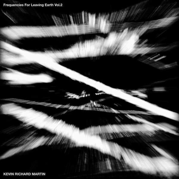 Frequencies for Leaving Earth Vol 2 by Kevin Richard Martin
