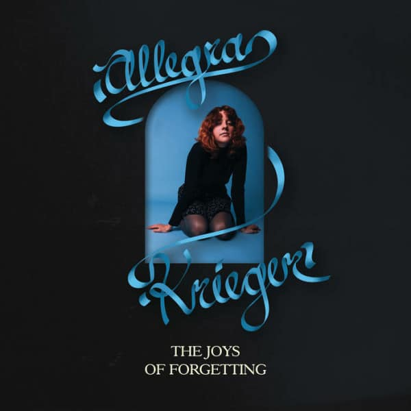Allegra Krieger - The Joys Of Forgetting