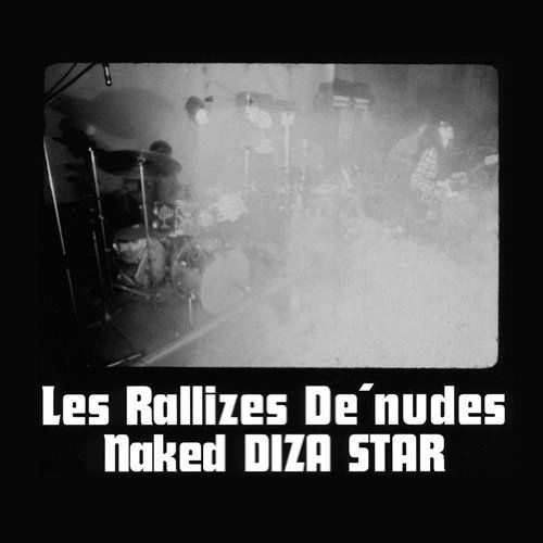 Naked Diza Star by Les Rallizes Denudes