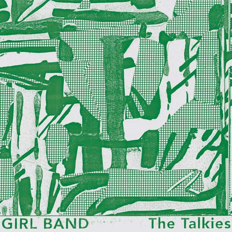 The Talkies by Girl Band