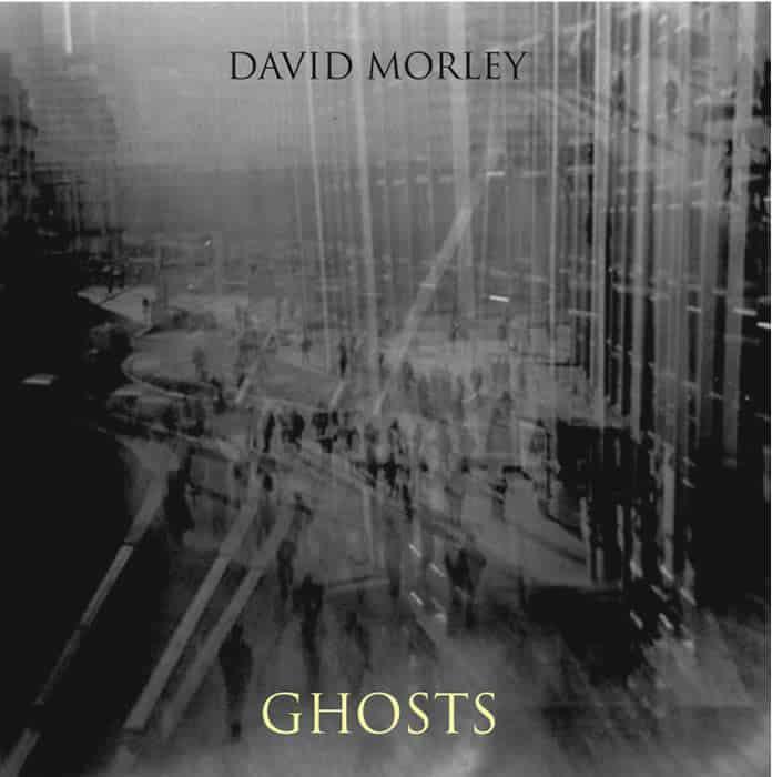 Ghosts by David Morley