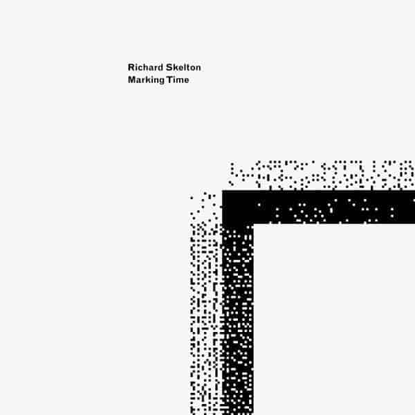 Marking Time by Richard Skelton