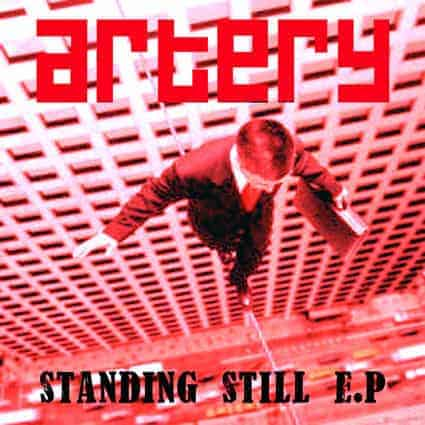 Standing Still EP by Artery