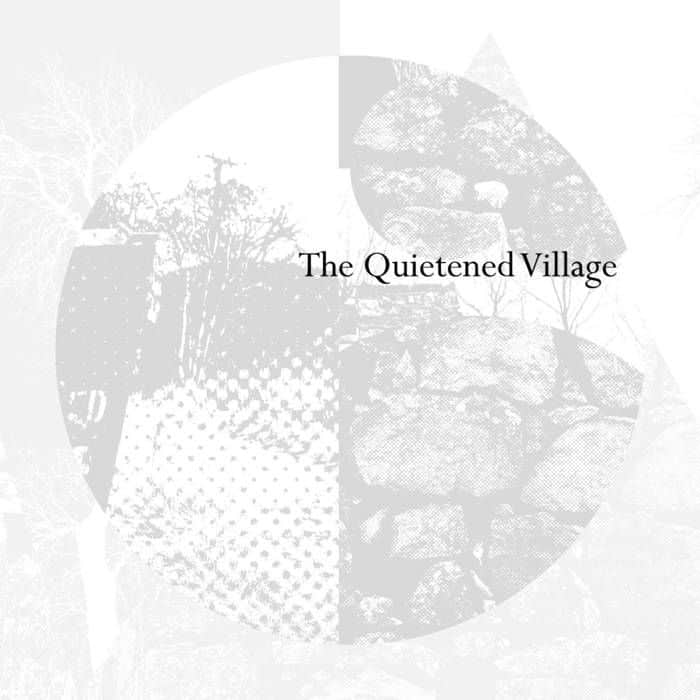 The Quietened Village by Various