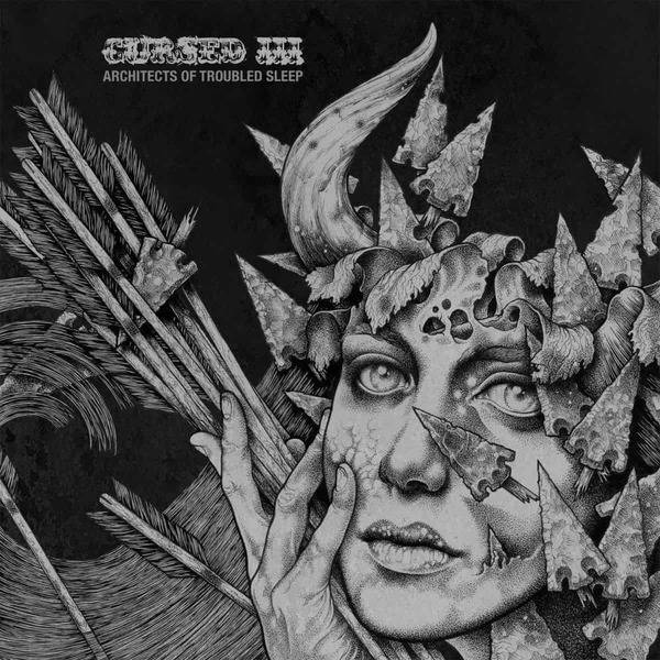 Three: Architects of Troubled Sleep by Cursed