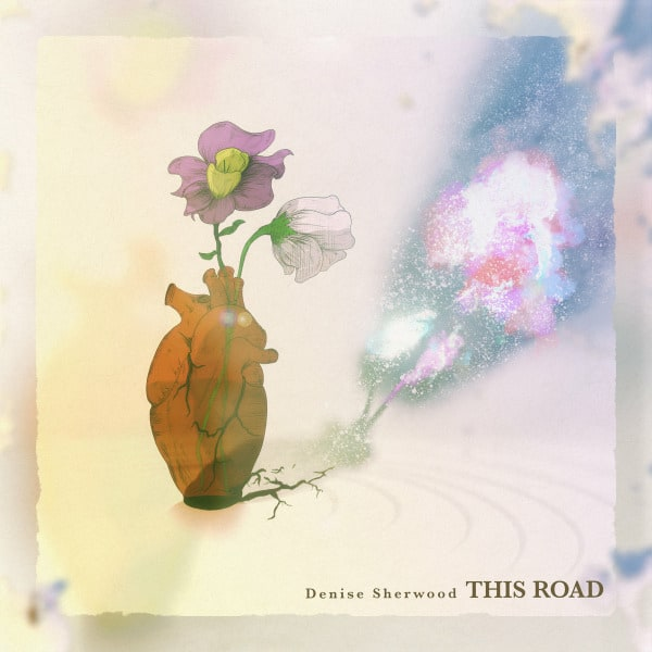 This Road by Denise Sherwood