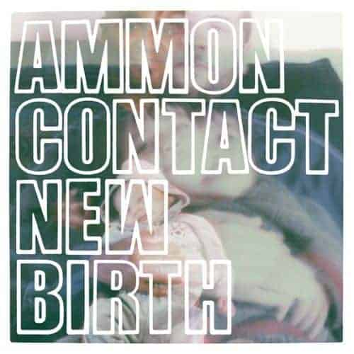 New Birth by Ammoncontact