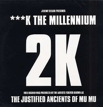 F**k The Millenium by 2K