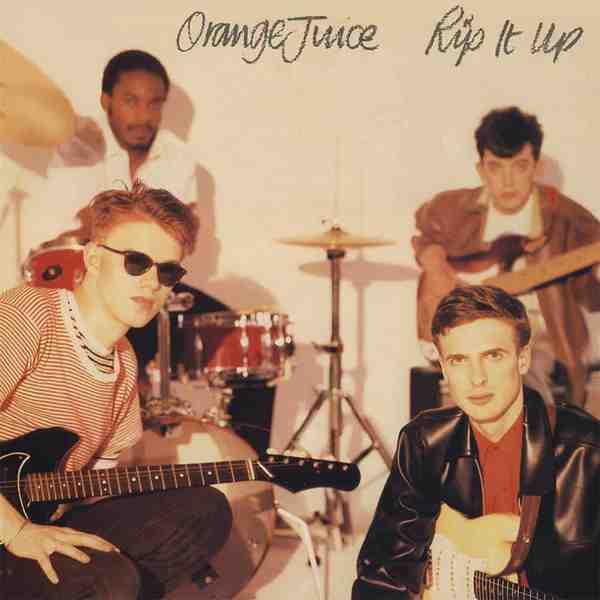 Rip It Up by Orange Juice