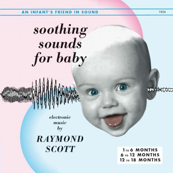 Raymond Scott - Soothing Sounds for Baby