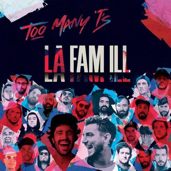 La Fam Ill by Too Many T's
