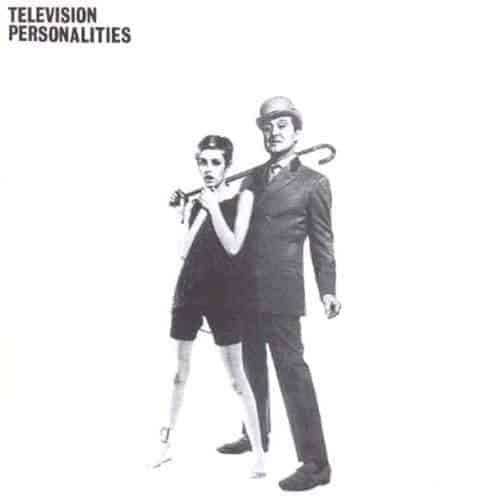 And Don't The Kids Just Love It by Television Personalities
