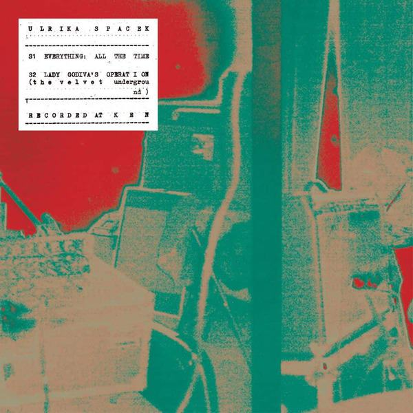 Everything, All The Time by Ulrika Spacek