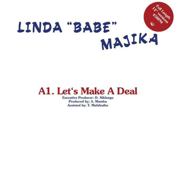 Let's Make A Deal / Step Out Of My Life by Linda Majika / Thoughts Visions & Dreams feat. Ray Phiri