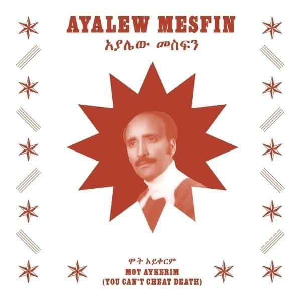 Mot Aykerim (You Can't Cheat Death) by Ayalew Mesfin