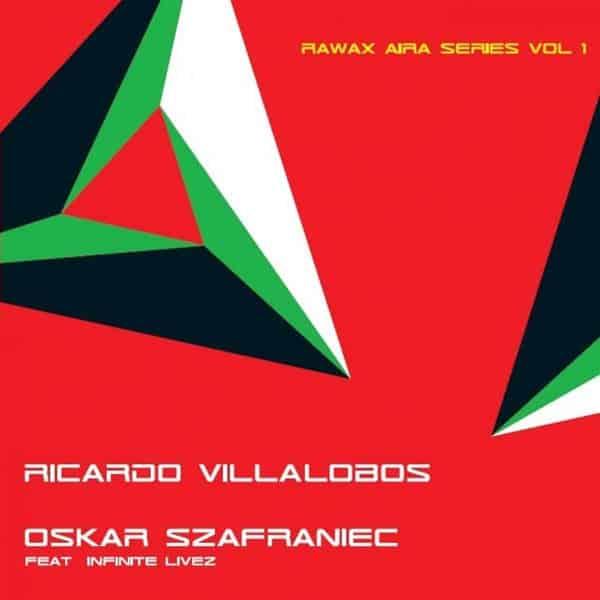 Rawax Aira Series Vol. 1 by Ricardo Villalobos / Oskar Szafraniec