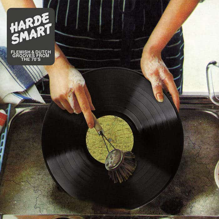 Harde Smart : Flemish & Dutch Grooves From The 70's by Various