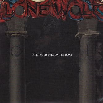 Keep Your Eyes On the Road by Lone Wolf
