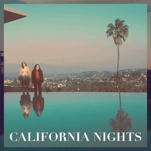 California Nights by Best Coast
