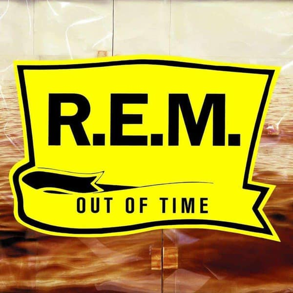Out Of Time - 25th Anniversary Edition by R.E.M.