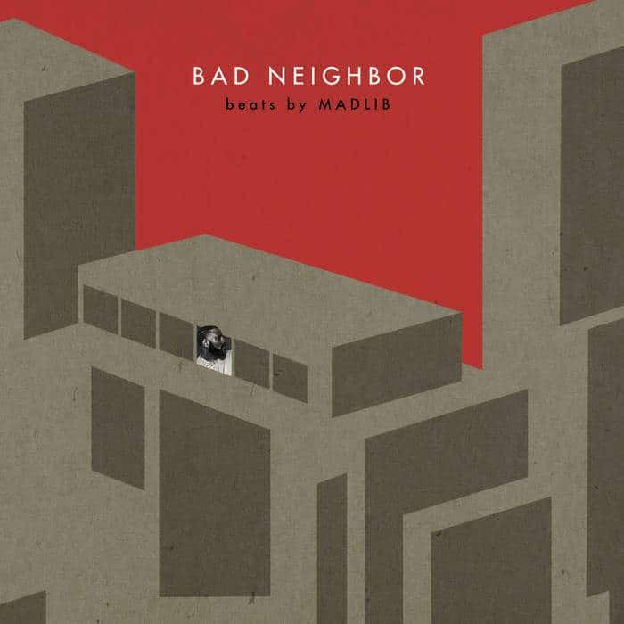 Bad Neighbor Instrumentals by Madlib