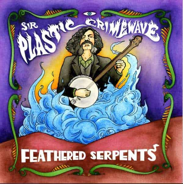 Feathered Serpents by Sir Plastic Crimewave