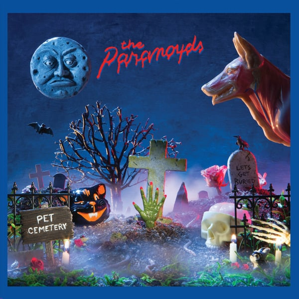 Pet Cemetery by The Paranoyds