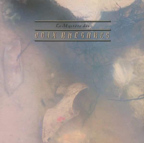Le Mystère des Voix Bulgares - Le Mystère des Voix Bulgares (1986)