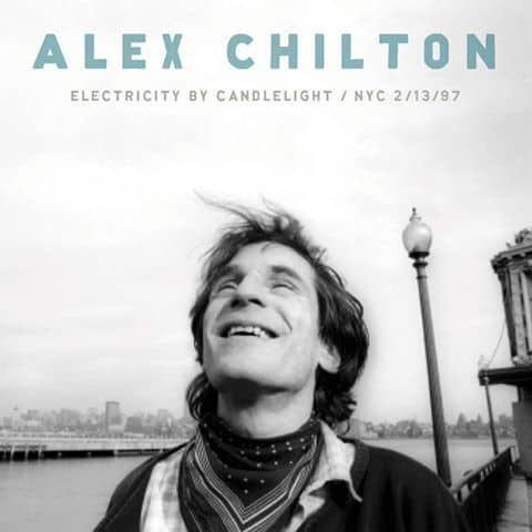 Electricity By Candlelight – NYC 2/13/97 by Alex Chilton