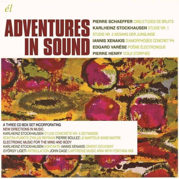 Adventures In Sound by Karlheinz Stockhausen